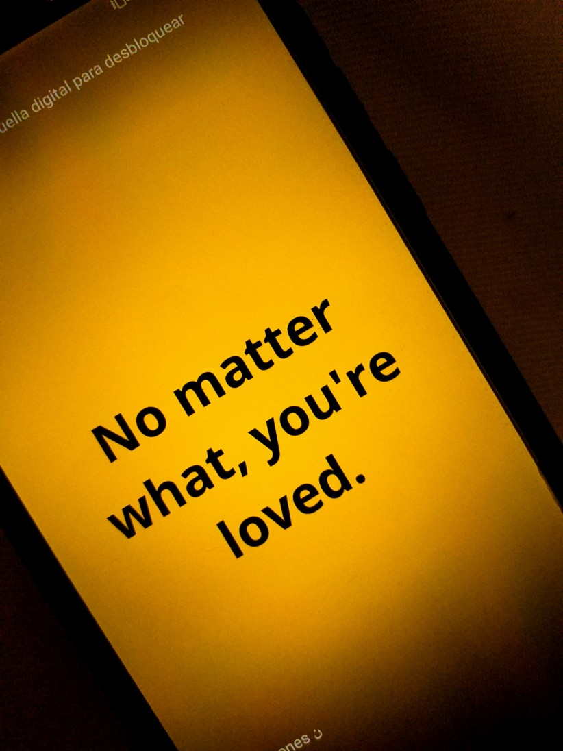 I love you no matter what you do-Jesus